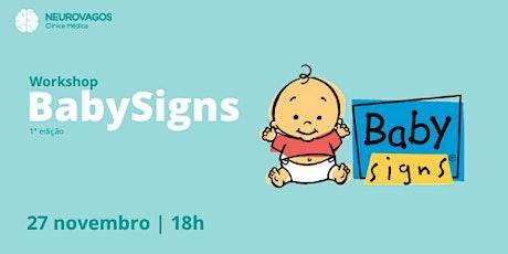 Workshop BabySigns - 1ª edição tickets