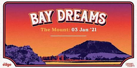 Bay Dreams 2021- The Mount