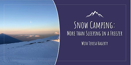 Snow Camping: So Much More Than Sleeping in a Freezer tickets