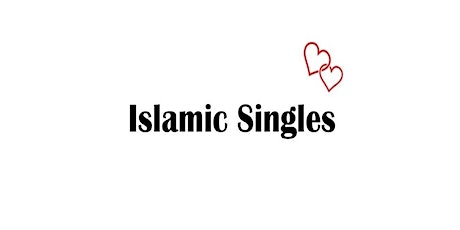 SINGLE MUSLIM (PROFESSIONALS) ONLINE/VIRTUAL GROUPED AGES MARRIAGE EVENT tickets