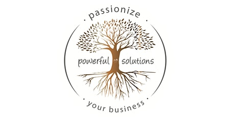 ,Passionize your Business for Powerful Solutions goes Online Tickets