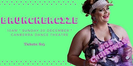 Brunchercize - 80s Christmas! tickets