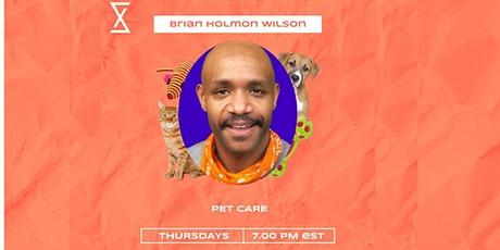 SocietyX  : PetCare With Brian & Pet Meetup tickets