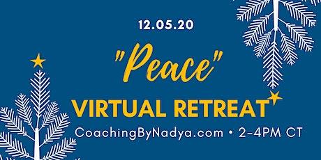 PEACE Virtual Retreat tickets