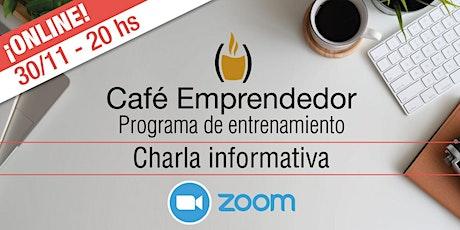 Charla informativa GRATUITA sobre Café Emprendedor ingressos