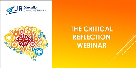 The Critical Reflection  Webinar tickets