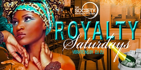 ROYALTY SATURDAYS I AFROBEATS tickets