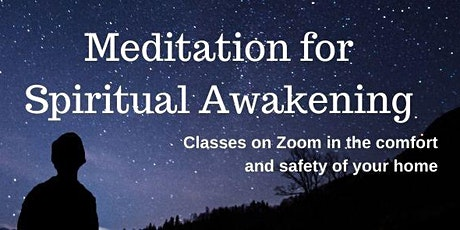 Zoom class: Meditation for Spiritual Awakening-Europe/UK & America-Sundays tickets