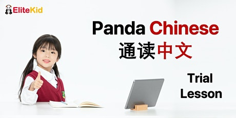 Panda Chinese - Trial Lesson (Chinese made fun & alive) | for 5-7 years old tickets