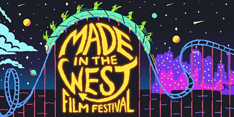 Made in the West Online Film Festival 2020 tickets