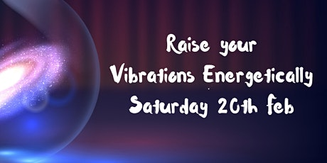 Raising your Vibrations tickets