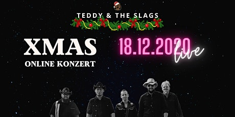 Teddy & the Slags: XMAS Online Konzert Tickets