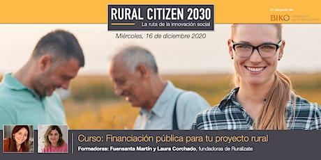 Nanoformación RC30 - Financiación pública para tu proyecto rural boletos