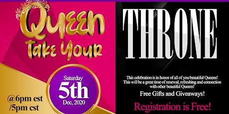 """Queen Take Yo' Throne""-Queens Celebration tickets"