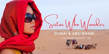 Sistas Who Wander Dubai & Abu Dhabi Tour 2021 tickets