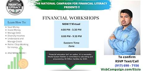 (Virtual) Etsio Flores Presents - FINANCIAL LITERACY WORKSHOPS tickets