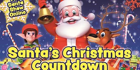 THE SANTA SHOW ONLINE 2020: SANTA'S CHRISTMAS COUNTDOWN biglietti
