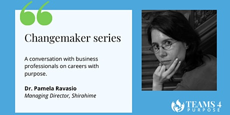 teams4purpose's change maker series - Dr. Pamela Ravasio tickets