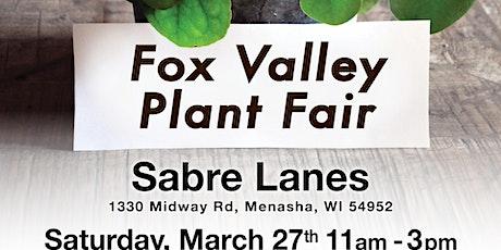 Fox Valley Plant Fair tickets