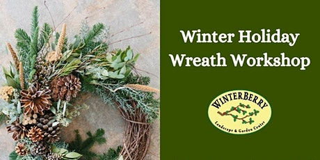 Winter Holiday Wreath Workshop tickets