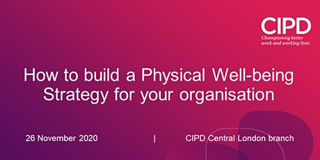 How to build a Physical Well-being Strategy for your organisation tickets