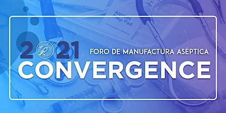Convergence | Foro de Manufactura Aséptica boletos