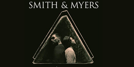Smith & Myers tickets