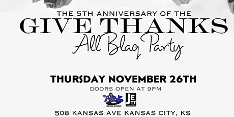 The 5th Anniversary Of The Give Thanks All Blaq Party tickets
