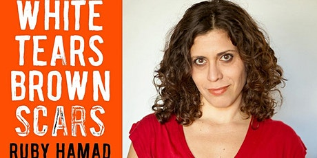 Third Eye Books Presents:  Ruby Hamad - White Tears Brown Scars tickets