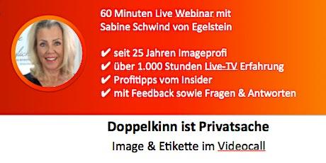 """Webseminar Überzeugend im Videocall - """"Doppelkinn ist Privatsache"""" Tickets"""