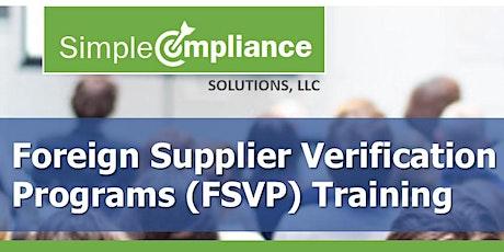 FSMA | FSPCA Foreign Supplier Verification Programs (FSVP) Training tickets