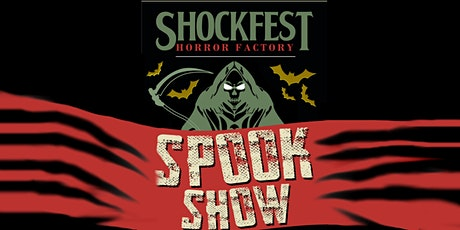 Shockfest Film Festival: Spookshow tickets