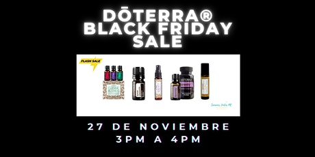 dōTERRA® Black Friday Sale: Get FLASH SALE READY... tickets