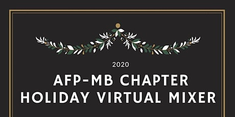 AFP - MB Chapter Virtual  Christmas Mixer tickets