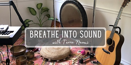 Breathe Into Sound with Terra Naomi tickets