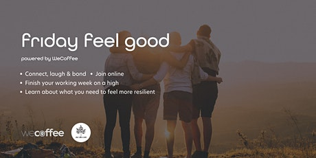 WeCoffee Friday Feel Good - Online tickets