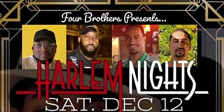 4 Brothers Presents Harlem Nights tickets