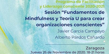 """Pre-inscripción Sesión """"Fundamentos de Mindfulness -Teoría U-Organizaciones entradas"""