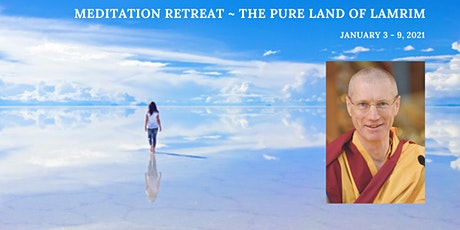 January Meditation Retreat - The Pure Land of Lamrim tickets