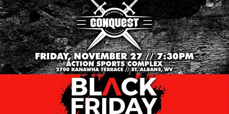 Pro Wrestling Conquest: Black Friday tickets