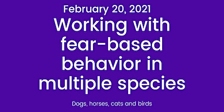 Introduction to Fear-based Behavior in Dogs, Horses, Cats and Birds tickets