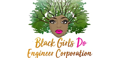 Black Girls Do Engineer Minis Virtual Science Camp tickets