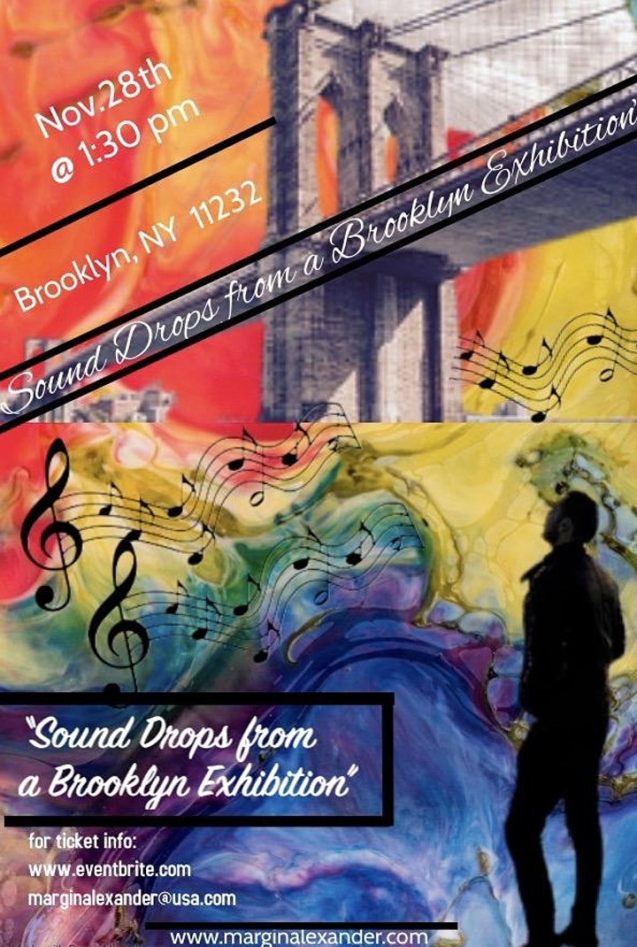 """""""Sound Drops from a Brooklyn Exhibition"""" image"""