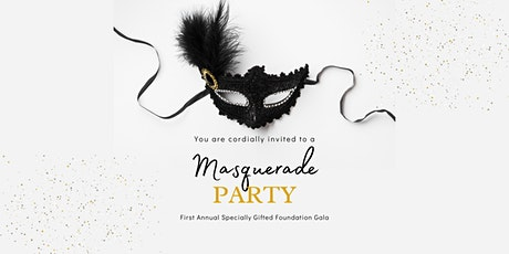 First Annual Specially Gifted Gala: Masquerade tickets