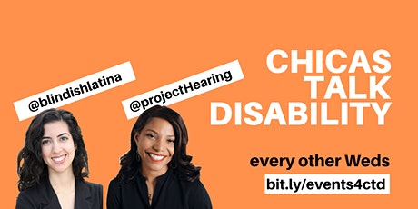 Chicas Talk Disability: Tech Tools for Inclusive & Accessible Holidays! tickets