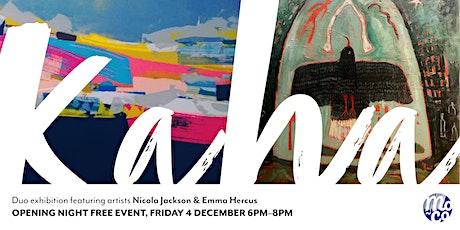 Kaha - duo exhibition featuring artists Nicola Jackson & Emma Hercus tickets