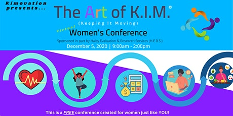 The Art of K.I.M. (Keeping It Moving) Women's Conference tickets