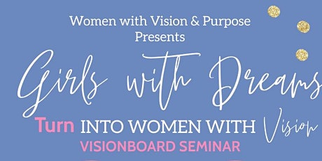 Girls with Dreams, Turn Into Women with Vision tickets