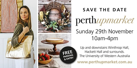 Perth Upmarket- Perth's best design market tickets
