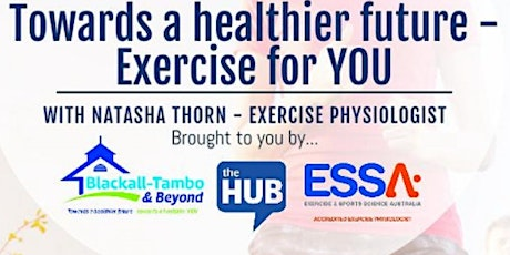 Towards A Healthier Future - Exercise for YOU : Adults and Older Adults tickets